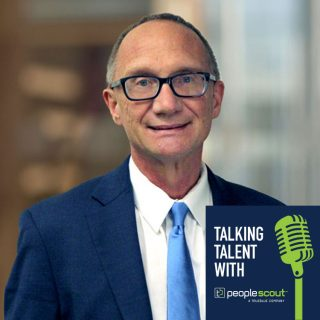 Talking Talent: A Message from PeopleScout Interim President Chip Holmes