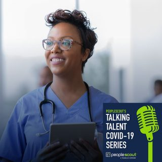 COVID-19 Series: Hiring Solutions for Healthcare Providers